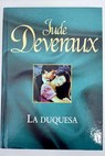 La duquesa / Jude Deveraux