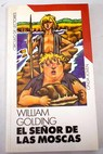 El señor de las moscas / William Golding