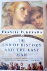 The end of history and the last man / Fukuyama Francis Kershaw Ian
