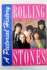 The Rolling Stones A pictorial history / Marie Cahill