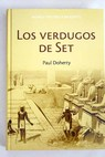 Los verdugos de Set / Paul Doherty