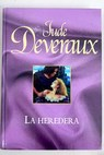La heredera / Jude Deveraux