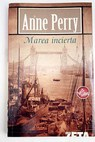 Marea incierta / Anne Perry