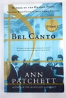 Bel canto / Ann Patchett