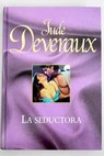La seductora / Jude Deveraux