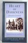 Heart of darkness an authoritative text backgrounds and contexts criticism / Joseph Conrad