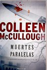 Muertes paralelas / Colleen McCullough