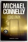 Echo park / Michael Connelly