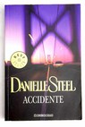 Accidente / Danielle Steel