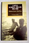Cartas Durrell Miller 1935 1980 / Lawrence Durrell