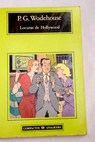 Locuras de Hollywood / P G Wodehouse