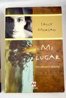 Mi lugar / Sally Morgan