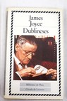 Dublineses / James Joyce