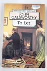 To let / John Galsworthy