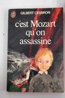 C est Mozart qu on assassine / Gilbert Cesbron