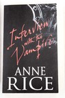 Interview with the vampire / Anne Rice