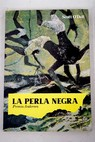 La perla negra / Scott O Dell