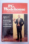 The return of Jeeves Bertie Wooster sees it through Spring fever The butler did it The old reliable / P G Wodehouse