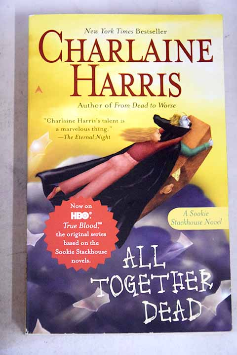All together dead / Charlaine Harris