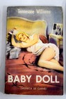 Baby Doll / Tennessee Williams