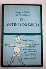El antieconómico / Jacques Attali