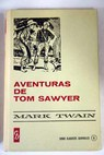 Aventuras de Tom Sawyer / Mark Twain