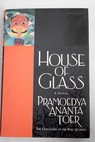House of glass / Toer Pramoedya Ananta Lane Max