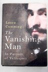 The vanishing man / Laura Cumming