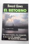 El retorno / Howard Clewes