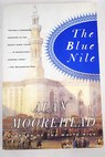 The Blue Nile / Alan Moorehead