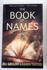 The book of names / Gregory Jill Tintori Karen