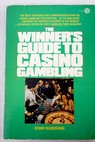 The winner s guide to casino gambling / Edwin Silberstang