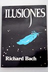 Ilusiones / Richard Bach