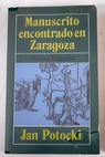 Manuscrito encontrado en Zaragoza / Jan Potocki