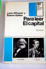 Para leer El Capital / Louis Althusser