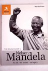 The rough guide to Nelson Mandela / Max Du Preez