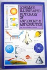 Longman illustrated dictionary of astronomy astronautics the terminology of space / Ian Ridpath