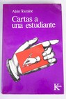 Cartas a una estudiante / Alain Touraine