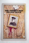 The distant past / William Trevor