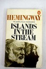 Islands in the Stream / Ernest Hemingway