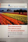 Information technology for management transforming business in the digital economy / Turban Efraim McLean Ephraim R Wetherbe James C