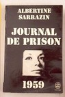 Journal de prison 1959 / Albertine Sarrazin