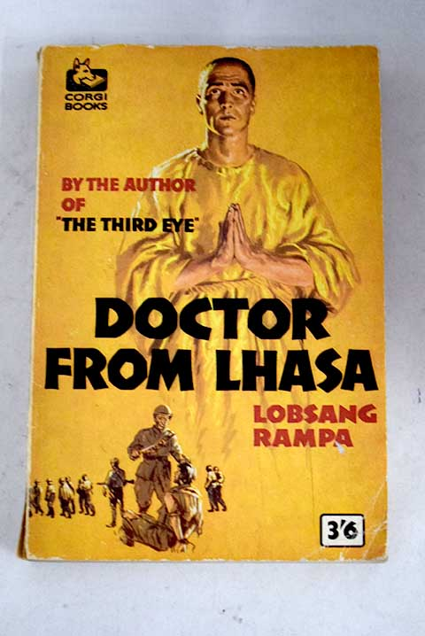 Doctor from Lhasa / T Lobsang Rampa