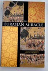 The Eurasian miracle / Jack Goody