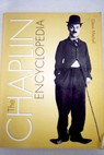 The Chaplin encyclopedia / Glenn Mitchell