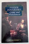 Crime and punishment / Dostoyevski Fedor Garnett Constance Carabine Keith