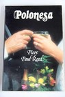 Polonesa / Piers Paul Read