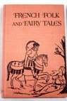 French folk and fairy tales / Roland Gant