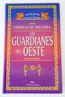 Los guardianes del oeste Volumen II / David Eddings