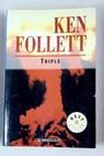 Triple / Ken Follett